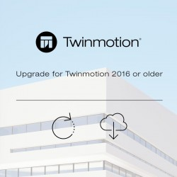 Upgrade Twinmotion 2019 from Twinmotion 2016 or older